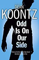 Odd Is on Our Side (Odd thomas Graphic Novel, #2)