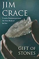 The Gift Of Stones