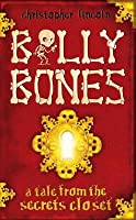 Billy Bones: A Tale from the Secrets Closet. Christopher Lincoln