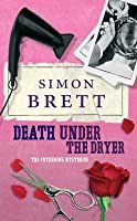 Death Under the Dryer (Fethering Mystery, #8)