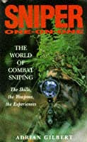 Sniper One On One: The World Of Combat Sniping