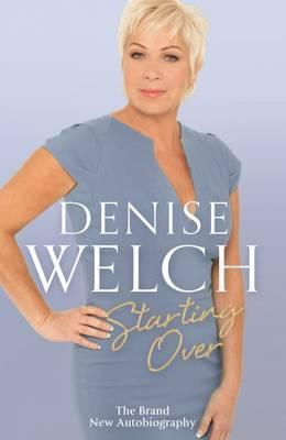Starting Over Denise Welch