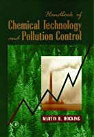 Handbook of Chemical Technology and Pollution Control