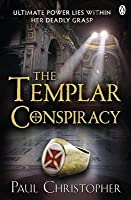 The Templar Conspiracy. Paul Christopher
