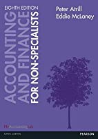 Accounting and Finance for Non-Specialists. Peter Atrill and Eddie McLaney