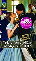 The Captain's Kidnapped Beauty. Mary Nichols