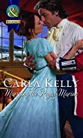 Marrying the Royal Marine. Carla Kelly