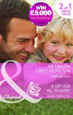 The English Lords Secret Son / A Gift for All Seasons Margaret Way