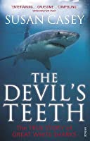The Devil's Teeth: The True Story of Great White Sharks