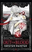 Out for Blood (House of Comarré, #4)