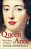 Queen Anne : a biography