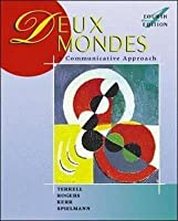 Deux Mondes: A Communicative Approach (Student Edition) + Listening Comprehension Audio CD [With CD]