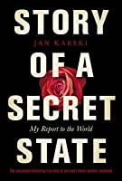 Penguin Classics Story of a Secret State: My Report To The World