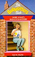Mary Anne's Bad-Luck Mystery (The Babysitters Club, #17)