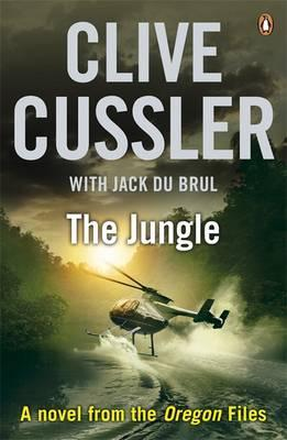 The Jungle. Clive Cussler with Jack Du Brul  by  Clive Cussler