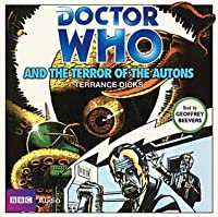 Doctor Who and the Terror of the Autons (Classic Novels)