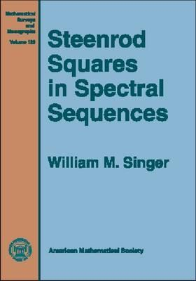 Steenrod Squares in Spectral Sequences William M. Singer