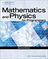 Mathematics and Physics for Programmers