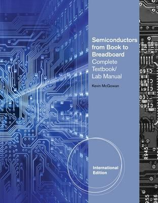 Semiconductors: From Book to Breadboard. Kevin McGowan by Kevin A. McGowan