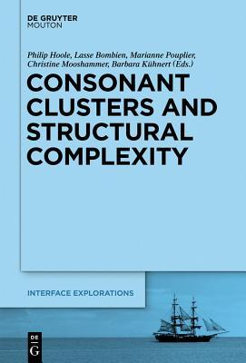 Consonant Clusters and Structural Complexity Philip Hoole