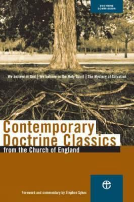 Contemporary Doctrine Classics: From the Church of England  by  Stephen Sykes