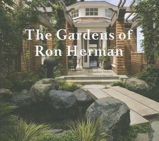 The Gardens of Ron Herman  by  Bradford McKee