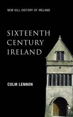 The Lords of Dublin in the Age of Reformation  by  Colm Lennon