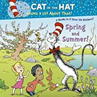 Cat in the Hat: Spring and Summer, Autumn and Winter. Tish Rabe