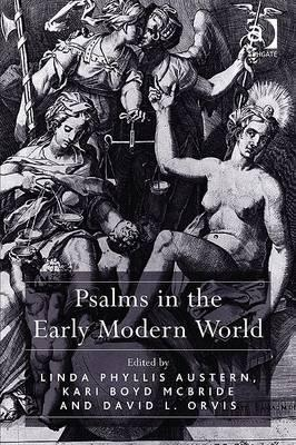 Psalms in the Early Modern World Linda Phyllis Austern