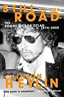 Still on the Road: The Songs of Bob Dylan Vol. 2: 1974-2008