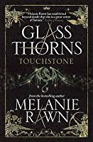 Touchstone (Glass Thorns, #1)