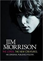 The Lords and New Creatures. Jim Morrison