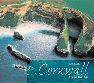 Cornwall from the Air John Such