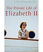 Brief History of the Private Life of Elizabeth II