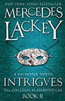 Intrigues. Mercedes Lackey