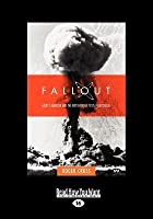 Fallout: Hedley Marston and the British Bomb Tests in Australia