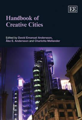 Handbook of Creative Cities  by  David E. Andersson