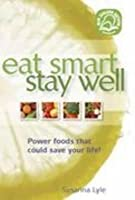 Eat Smart, Stay Well: Power Foods That Could Save Your Life