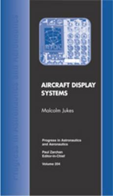 Aircraft Display Systems  by  Malcolm Jukes