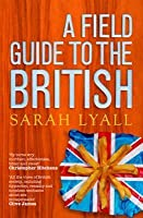 A Field Guide To The British