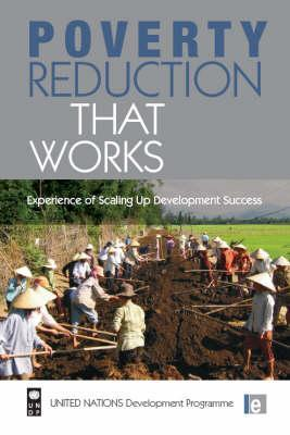 Poverty Reduction That Works  by  Paul Steele