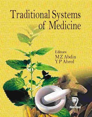 Traditional Systems Of Medicine M. Z. Abdin