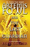 Artemis Fowl and the Last Guardian (Artemis Fowl, #8)