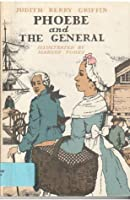 Phoebe and The General
