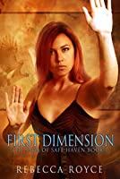 First Dimension (The Saga of Safe Haven #1)
