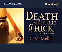 Death and the Lit Chick: A St. Just Mystery