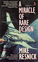 A Miracle of Rare Design (Birthright #21)