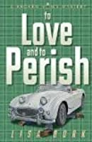 To Love and To Perish (Broken Vows 4)