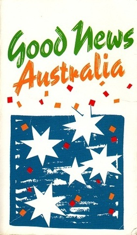 Good News Australia: New Testament from the Good News Bible Anonymous