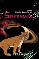Statesman (Bio of a Space Tyrant, #5)